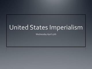 United States Imperialism