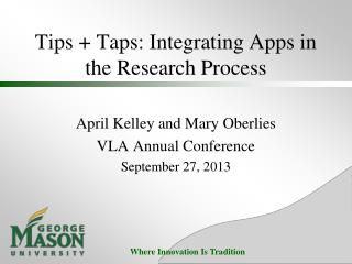 Tips + Taps: Integrating Apps in the Research Process
