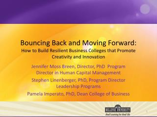 Bouncing Back and Moving Forward: How to Build Resilient Business Colleges that Promote Creativity and Innovation