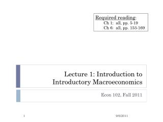 Lecture 1: Introduction to Introductory Macroeconomics