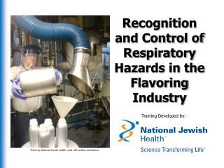 Recognition and Control of Respiratory Hazards in the Flavoring Industry