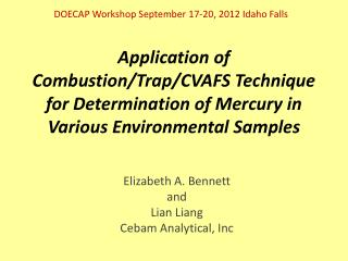 Application  of Combustion/Trap/CVAFS Technique for Determination of Mercury in  Various Environmental Samples