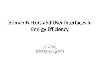 Human Factors and User Interfaces in Energy Efficiency