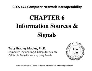 CHAPTE R 6 Information Sources & Signals