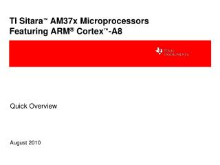 TI Sitara ™  AM37x Microprocessors Featuring ARM ®  Cortex ™ -A8
