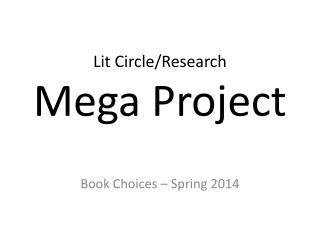 Lit  Circle/Research  Mega  Project