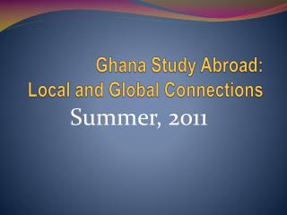 Ghana Study Abroad: Local and Global Connections