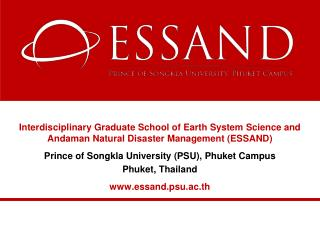 Interdisciplinary  Graduate School of Earth System Science and Andaman Natural Disaster Management (ESSAND )