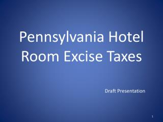 Pennsylvania Hotel  Room Excise Taxes