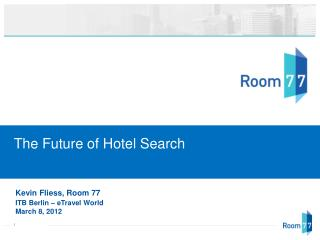 The Future of Hotel Search