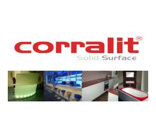 Watt  is Corralit ? Corralit is an original  solid  material with an excellent surface produced  by VAGNERPLAST.