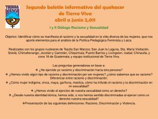 Segundo boletín informativo del quehacer                      de Tierra Viva abril a junio 2,011