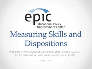 Measuring Skills and Dispositions