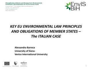 KEY EU ENVIRONMENTAL LAW PRINCIPLES AND OBLIGATIONS OF MEMBER STATES –  The ITALIAN CASE