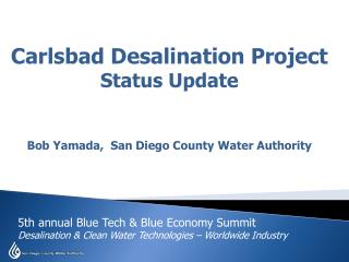 5th annual Blue Tech & Blue Economy Summit  Desalination & Clean Water Technologies � Worldwide Industry