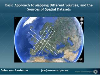 Basic Approach to Mapping Different Sources, and the Sources of Spatial Datasets