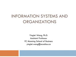 Information Systems and Organizations