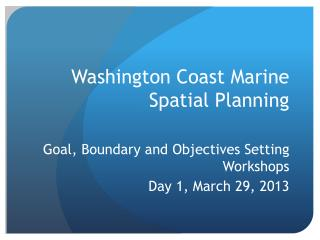 Washington Coast Marine Spatial Planning