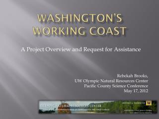 Washington's  Working Coast