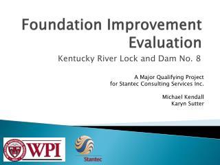 Foundation Improvement Evaluation