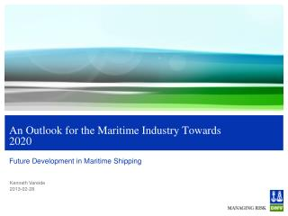 An Outlook for the Maritime Industry Towards 2020