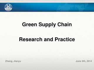 Green Supply Chain Research and Practice