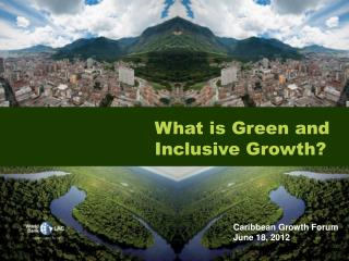 What is  Green and Inclusive  Growth ?