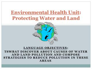 Environmental Health Unit : Protecting Water and Land