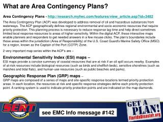 What are Area Contingency Plans? Area Contingency Plans -  http://research.myfwc.com/features/view_article.asp?id=3482