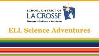 ELL Science Adventures