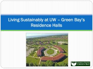 Living Sustainably at UW – Green Bay's Residence Halls