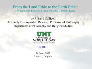 From the Land Ethic to the Earth Ethic: Environmental Ethics in a Time of Global Climate Change