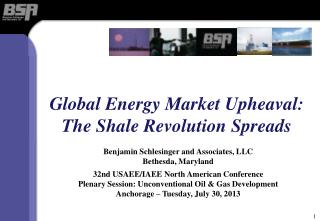 Global Energy Market Upheaval: The Shale Revolution Spreads