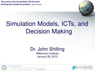 Simulation Models, ICTs, and Decision Making