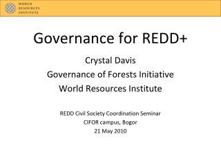 Governance for REDD+
