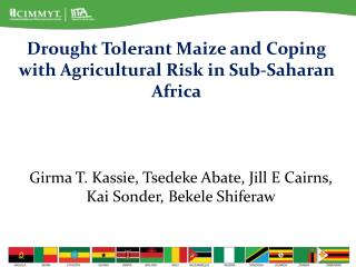 Drought  Tolerant Maize  and  Coping  with  Agricultural Risk  in  Sub-Saharan  Africa