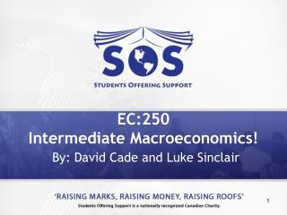EC:250 Intermediate Macroeconomics!