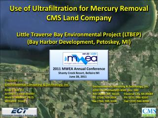 Use of Ultrafiltration for Mercury Removal CMS Land Company Little Traverse Bay Environmental Project (LTBEP) (Bay Harb