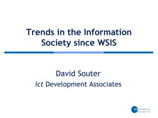 Trends in the Information Society since WSIS