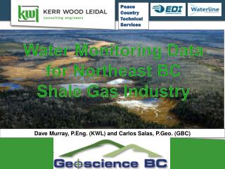 Water Monitoring Data for Northeast BC  Shale  Gas Industry