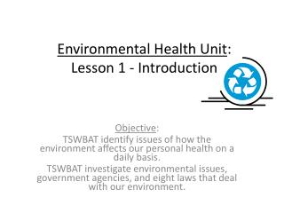 Environmental Health Unit :  Lesson 1 - Introduction