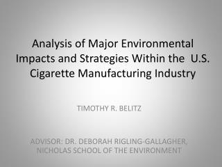 Analysis of Major Environmental Impacts and Strategies  Within  the  U.S. Cigarette Manufacturing Industry
