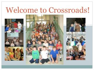 Welcome to Crossroads!