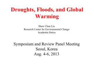 Droughts, Floods, and Global Warming