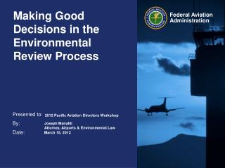 Making Good Decisions in the Environmental Review Process