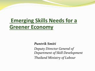 Emerging Skills Needs for a  Greener  Economy