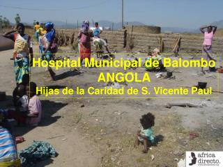 hospital municipal de balombo angola hijas de la caridad de s. vicente paul