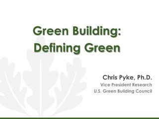 Green  Building:  Defining Green