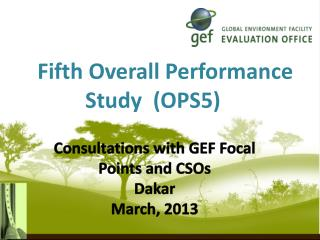 Fifth Overall Performance Study  (OPS5)