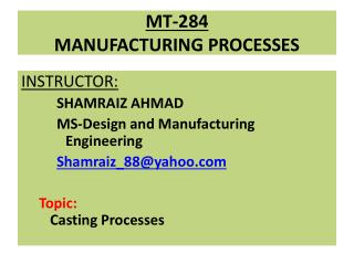 MT-284 MANUFACTURING PROCESSES